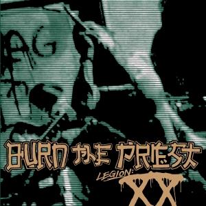burn-the-priest-legion-xx.jpg
